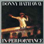 Donny Hathaway - In Performance...